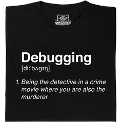 Debugging T-Shirt