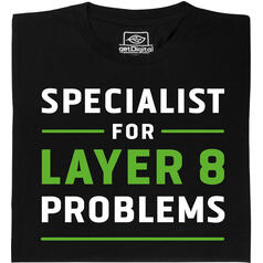 Specialist for Layer 8 Problems T-Shirt
